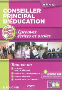 Conseiller principal d'éducation : épreuves écrites et orales : nouveau concours interne et externe