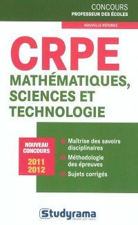 CRPE mathématiques, sciences et technologie : nouveau concours 2011-2012