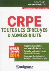 CRPE, toutes les épreuves d'admissibilité : nouveau concours 2014