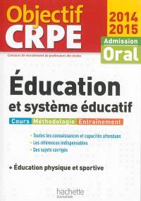 Education et système éducatif + éducation physique et sportive : admission oral, 2014-2015