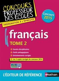 Français : concours 2015. Volume 2