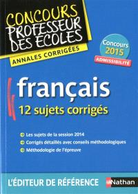 Français : concours professeur des écoles : admissibilité, concours 2015