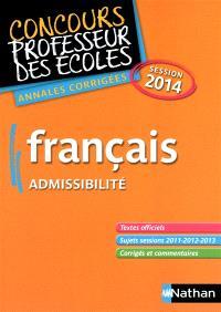 Français : concours professeur des écoles, admissibilité : annales corrigées, session 2014