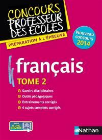 Français : nouveau concours 2014. Volume 2