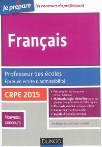 Français : professeur des écoles, épreuve écrite d'admissibilité : CRPE 2015, nouveau concours