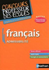 Français, admissibilité : annales corrigées, nouveau concours master