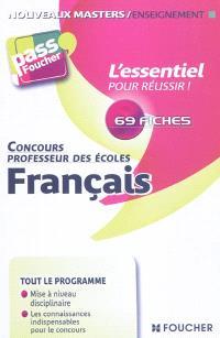 Français, concours professeur des écoles : 69 fiches : l'essentiel pour réussir !