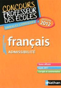 Français, session 2012 : admissibilité : annales corrigées
