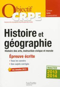Histoire et géographie, histoire des arts, instruction civique et morale : épreuve écrite d'admissibilité : master 2013-2014