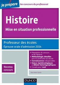 Histoire, mise en situation professionnelle : professeur des écoles : épreuve orale d'admission 2014, nouveau concours