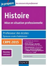 Histoire, mise en situation professionnelle : professeur des écoles, épreuve orale d'admission, CRPE 2015 : nouveau concours