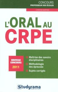 L'oral au CRPE : nouveau concours 2011