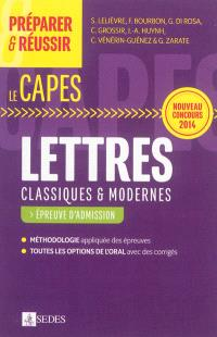 Lettres classiques & modernes : le Capes : épreuve d'admission, nouveau concours 2014