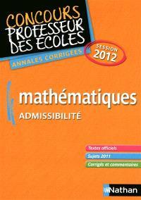 Mathématiques : admissibilité : annales corrigées session 2012