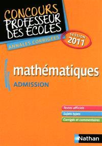 Mathématiques : admission : annales corrigées session 2011
