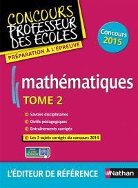 Mathématiques : concours 2015. Volume 2