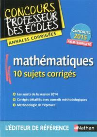 Mathématiques : concours professeur des écoles : admissibilité, concours 2015