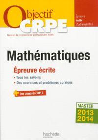 Mathématiques : épreuve écrite d'admissibilité : master 2013-2014