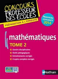 Mathématiques : nouveau concours 2014. Volume 2