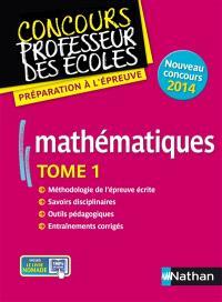 Mathématiques : nouveau concours 2014. Volume 1