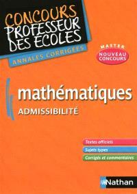 Mathématiques, admissibilité : annales corrigées, nouveau concours master
