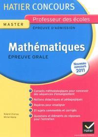 Mathématiques, épreuve orale d'admission, master, nouveau concours 2011 : exposé et entretien