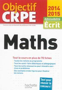 Maths : admissibilité, écrit 2014-2015 : tout le cours en plus de 70 fiches