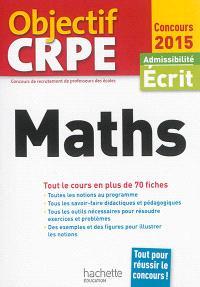 Maths : admissibilité, écrit 2015 : tout le cours en plus de 70 fiches
