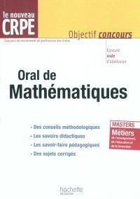 Oral de mathématiques, le nouveau CRPE : épreuve orale d'admission
