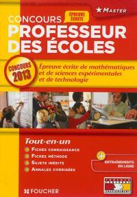 Professeur des écoles : épreuve écrite de mathématiques et de sciences expérimentales et de technologie : concours 2013
