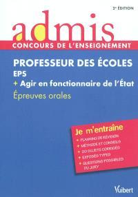 Professeur des écoles : EPS + agir en fonctionnaire de l'Etat : épreuves orales