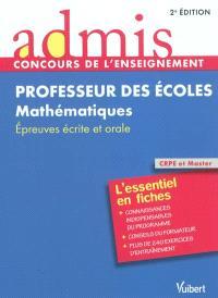 Professeur des écoles, mathématiques : épreuves écrite et orale : CRPE et Master