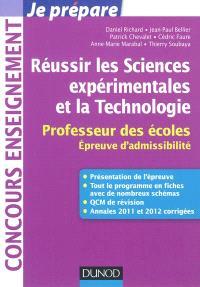 Réussir les sciences expérimentales et la technologie : professeur des écoles : épreuve d'admissibilité