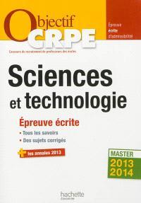 Sciences et technologie : épreuve écrite d'admissibilité : master 2013-2014