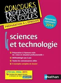 Sciences et technologie : préparation à l'épreuve : nouveau concours 2014