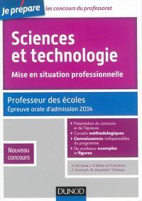 Sciences et technologie, mise en situation professionnelle : professeur des écoles, épreuve orale d'admission 2014 : nouveau concours