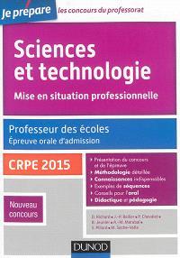 Sciences et technologie, mise en situation professionnelle : professeur des écoles, épreuve orale d'admission, CRPE 2015 : nouveau concours