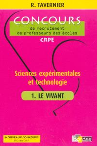 Sciences expérimentales et technologie. Volume 1, Le vivant