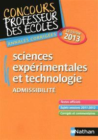 Sciences expérimentales et technologie : admissibilité : CRPE annales corrigées session 2013