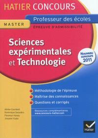 Sciences expérimentales et technologie : épreuve d'admissibilité : nouveau concours 2011