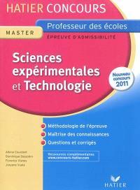 Sciences expérimentales et technologie : épreuve écrite d'admissibilité : nouveau concours 2011