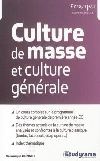 Culture de masse et culture générale