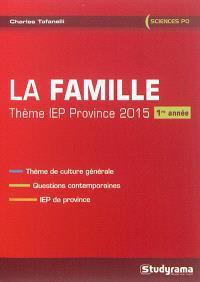 La famille, thème IEP province, 2015 : 1re année