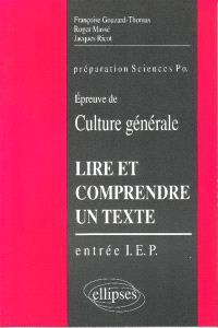 Lire et comprendre un texte : l'épreuve de culture générale à l'entrée des instituts d'études politiques