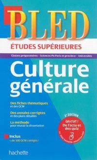 Bled, études supérieures, culture générale