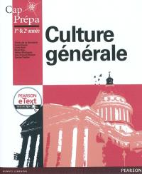 Culture générale (ECS-ECE) : cap prépa, 1re & 2e années