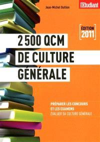2.500 QCM de culture générale : préparer les concours et les examens, évaluer sa culture générale
