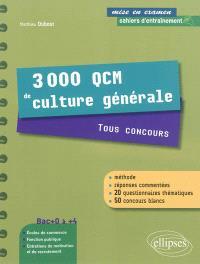 3.000 QCM de culture générale : tous concours : cahier d'entraînement