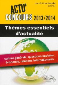 Thèmes essentiels d'actualité 2013-2014