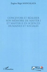 Concevoir et réaliser son mémoire de master I et master II en sciences humaines et sociales